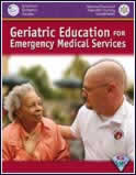 Order Geriatric Education for Emergency Medical Services (GEMS) from Jones & Bartlett Publishers' Secure Shopping Cart