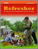 Order Refresher:  Emergency Care and Transportation of the Sick and Injured from Jones & Bartlett Publishers' Secure Shopping Cart